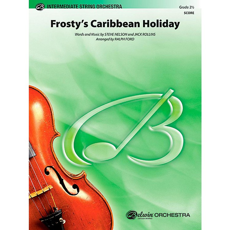 Alfred Frosty's Caribbean Holiday String Orchestra Level 2.5 Set