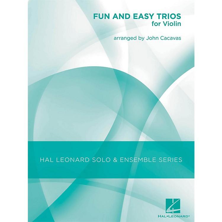 Hal LeonardFun & Easy Trios for Violin - Hal Leonard Solo & Ensemble Series Arranged By John Cacavas