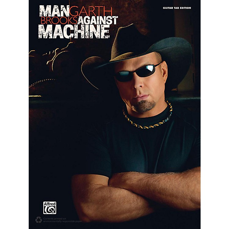 Alfred Garth Brooks: Man Against Machine - Guitar TAB