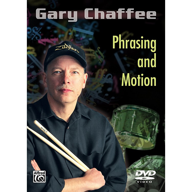 AlfredGary Chaffee - Phrasing and Motion DVD