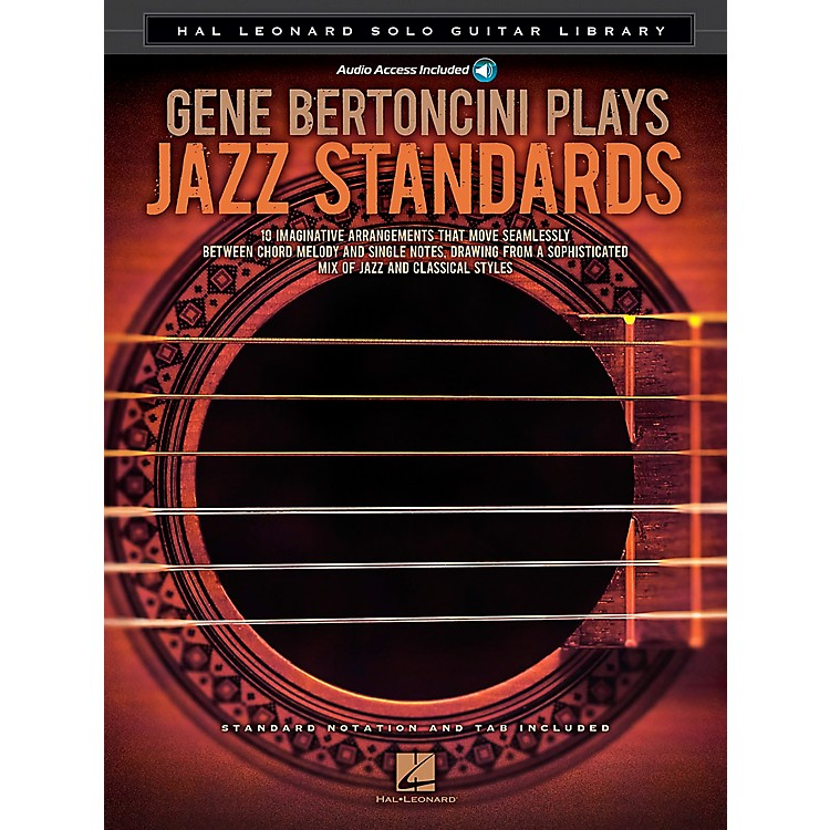 Hal Leonard Gene Bertoncini Plays Jazz Standards - Hal Leonard Solo Guitar Library Book/CD