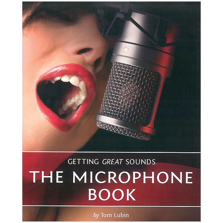 Course Technology PTRGetting Great Sounds: The Microphone Book