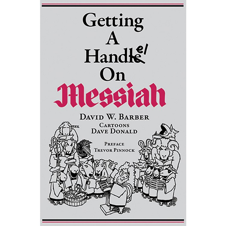 Alfred Getting a Handel on Messiah Book