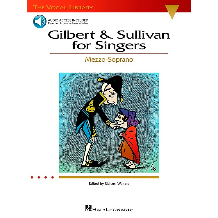 Hal Leonard Gilbert & Sullivan for Singers Mezzo-Soprano Book/CD The Vocal Library