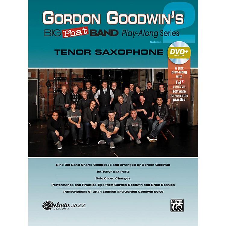 AlfredGordon Goodwin's Big Phat Band Play-Along Series Tenor Saxophone Vol. 2 Book & DVDRom