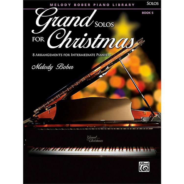 AlfredGrand Solos for Christmas, Book 5 Intermediate