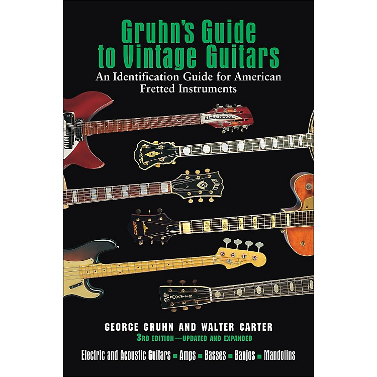Backbeat BooksGruhn's Guide To Vintage Guitars 3Rd Edition Updated And Expanded