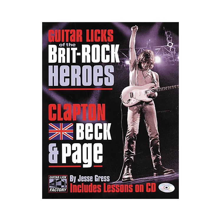 Backbeat Books Guitar Licks of the Brit-Rock Heroes - Clapton Beck & Page Book with CD