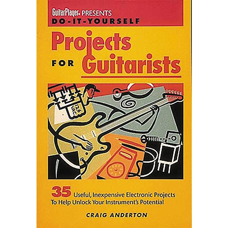 Hal LeonardGuitar Player Presents Do-It-Yourself Projects for Guitarists