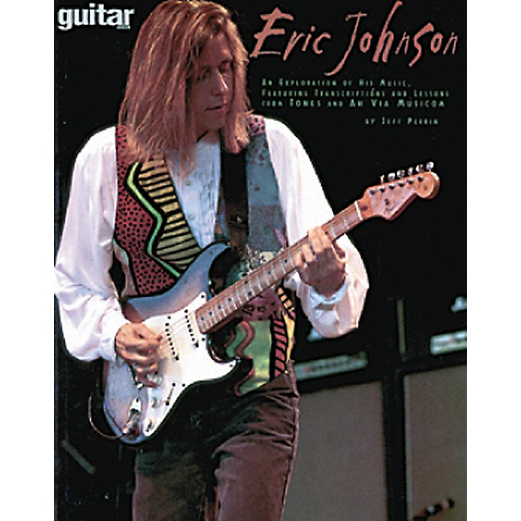 Hal Leonard Guitar School Eric Johnson Book