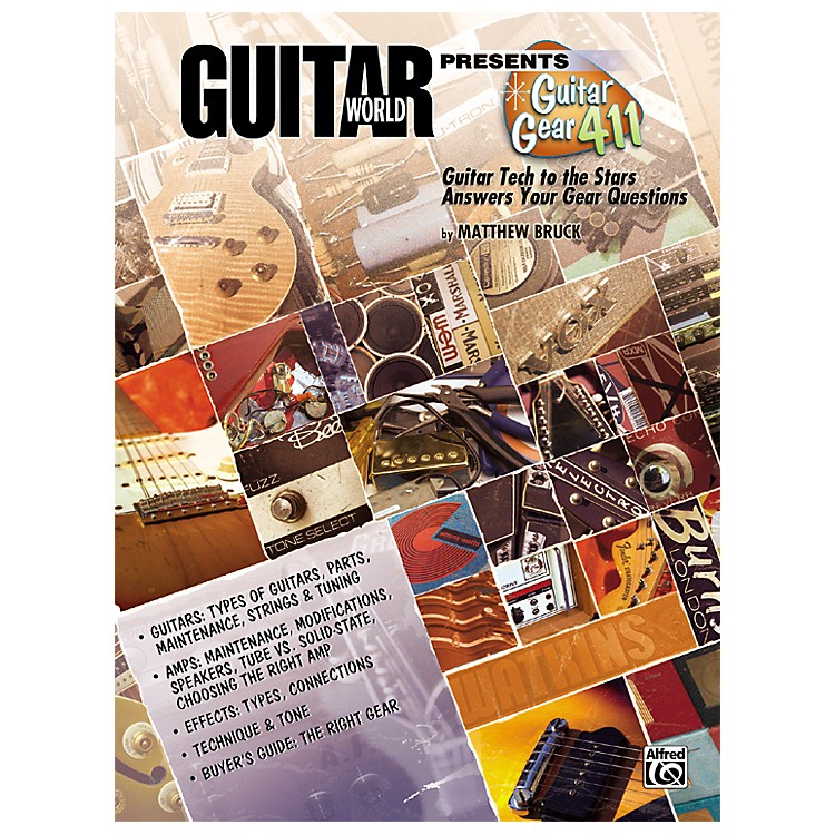 Alfred Guitar World Presents Guitar Gear 411 Book
