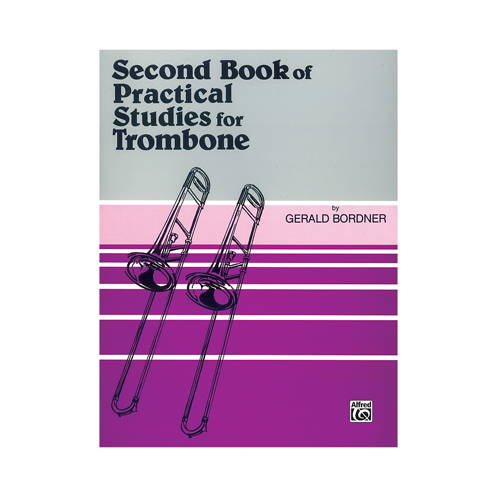 Alfred Practical Studies for Trombone Book II Book II