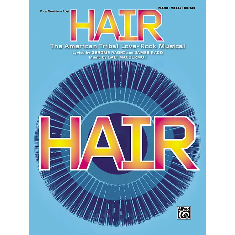 AlfredHair Vocal Selections (Broadway Edition) Piano/Vocal/Chords
