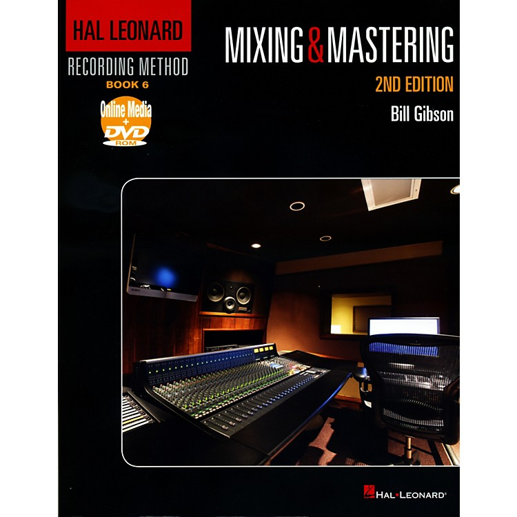 Hal Leonard Hal Leonard Recording Method Book 6 - Mixing & Mastering 2nd Edition Book/DVD
