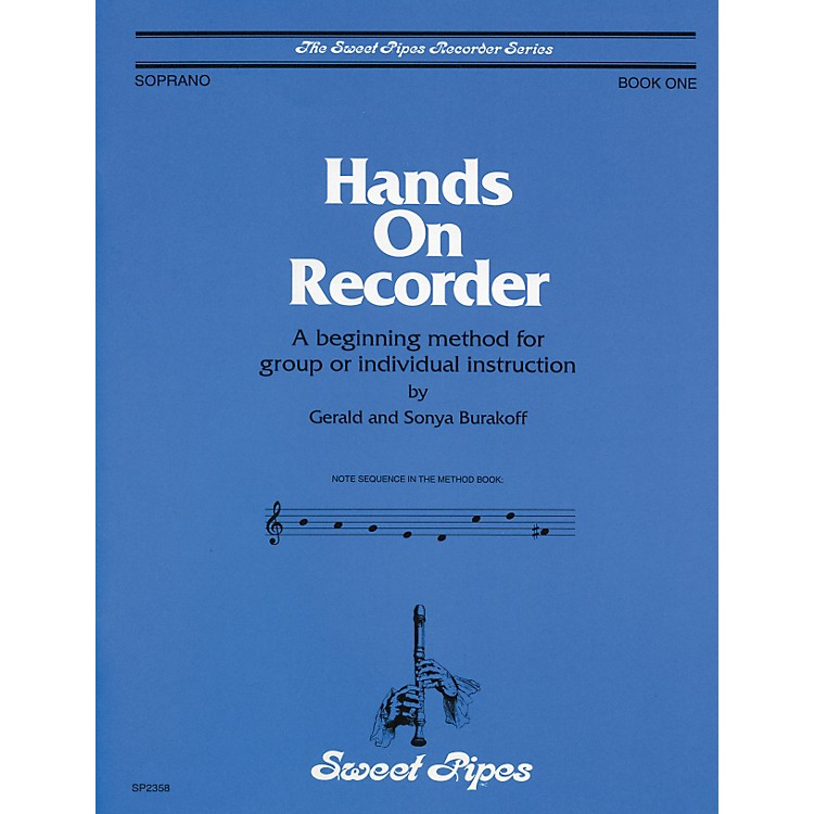 Sweet PipesHands-On Recorder Book
