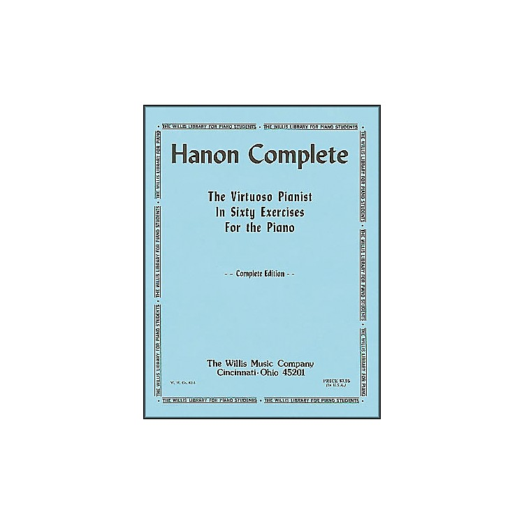 Willis MusicHanon Complete (The Virtuoso Pianist In Sixty exercises for Piano)
