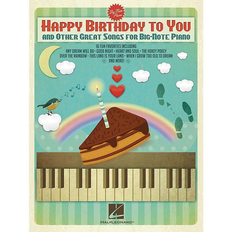 Hal Leonard Happy Birthday To You And Other Great Songs For Big-Note Piano
