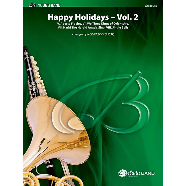 BELWIN Happy Holidays---Vol. 2 Concert Band Grade 2.5 (Easy to Medium Easy)