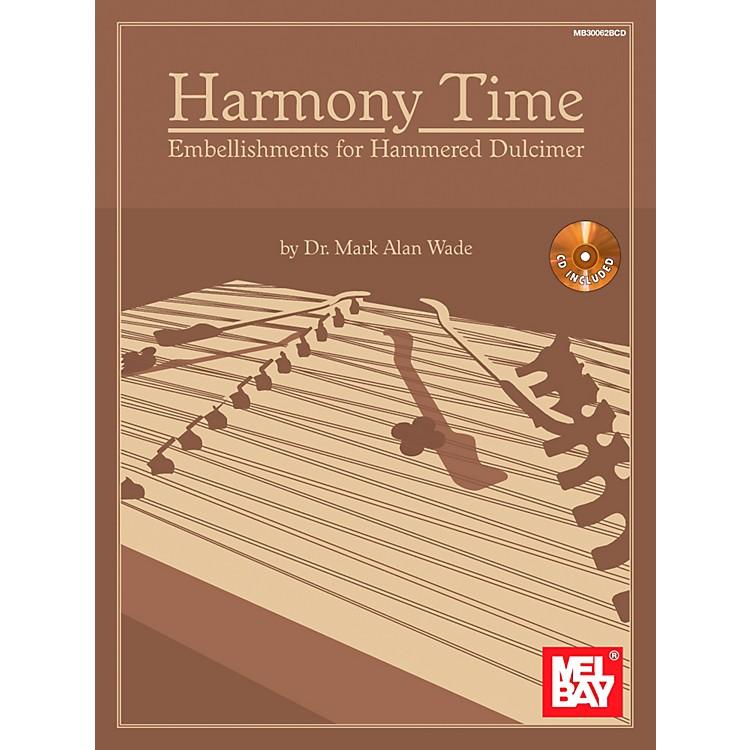 Mel BayHarmony Time: Embellishments for Hammered Dulcimer