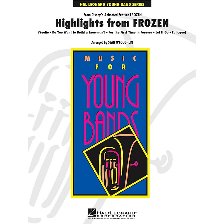 Hal LeonardHighlights from Frozen - Young Concert Band Level 3