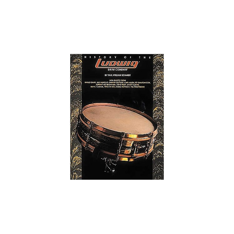 Centerstream Publishing History of the Ludwig Drum Company Book