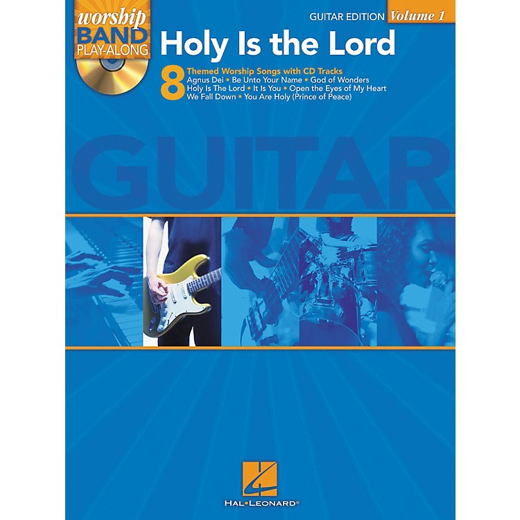 Hal LeonardHoly Is The Lord - Guitar Edition Worship Band Play-Along Series, Volume 1 (Book/CD)
