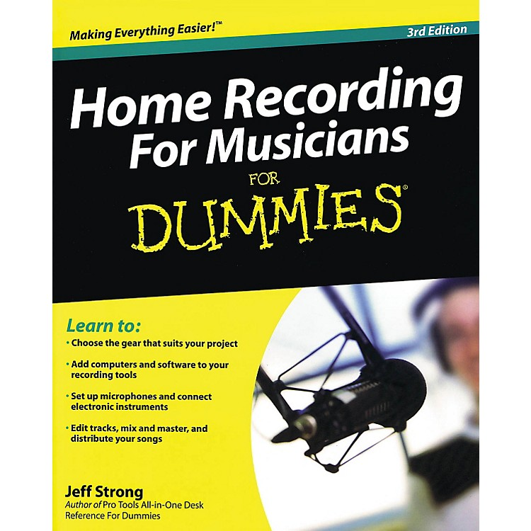 Hal Leonard Home Recording For Musicians For Dummies