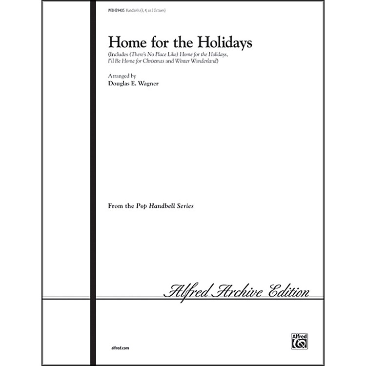 Alfred Home for the Holidays Medley 3-5 Octaves