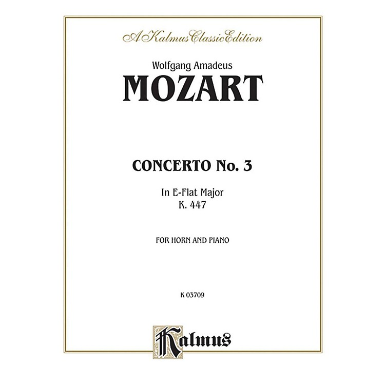 AlfredHorn Concerto No. 3 in E-Flat Major K. 447 for French Horn By Wolfgang Amadeus Mozart Book