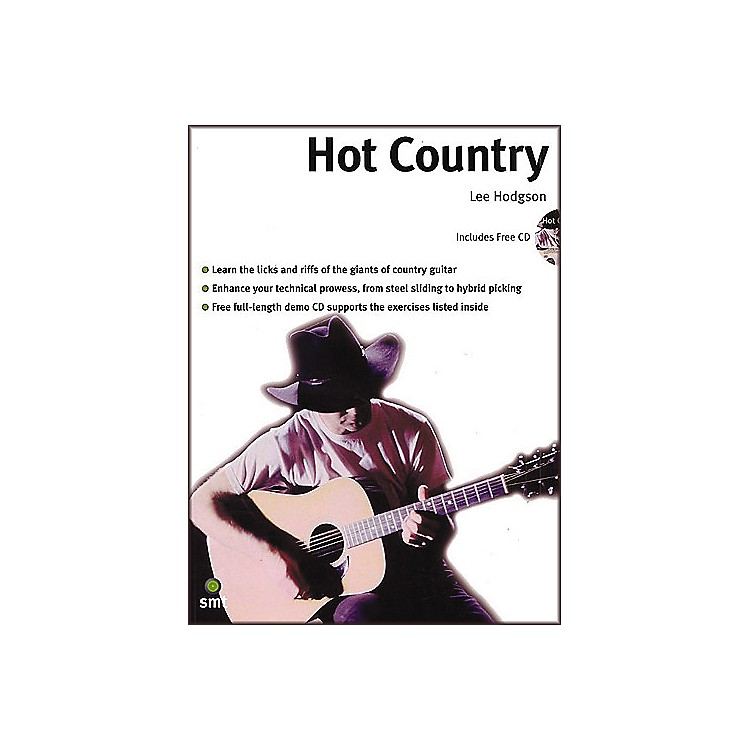 SanctuaryHot Country: A Comprehensive Guide To Lead And Rhythm Country Guitar Playing Book and CD