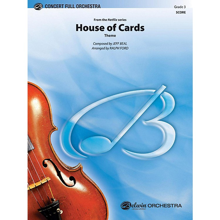 AlfredHouse of Cards (Theme) Full Orchestra Grade 3