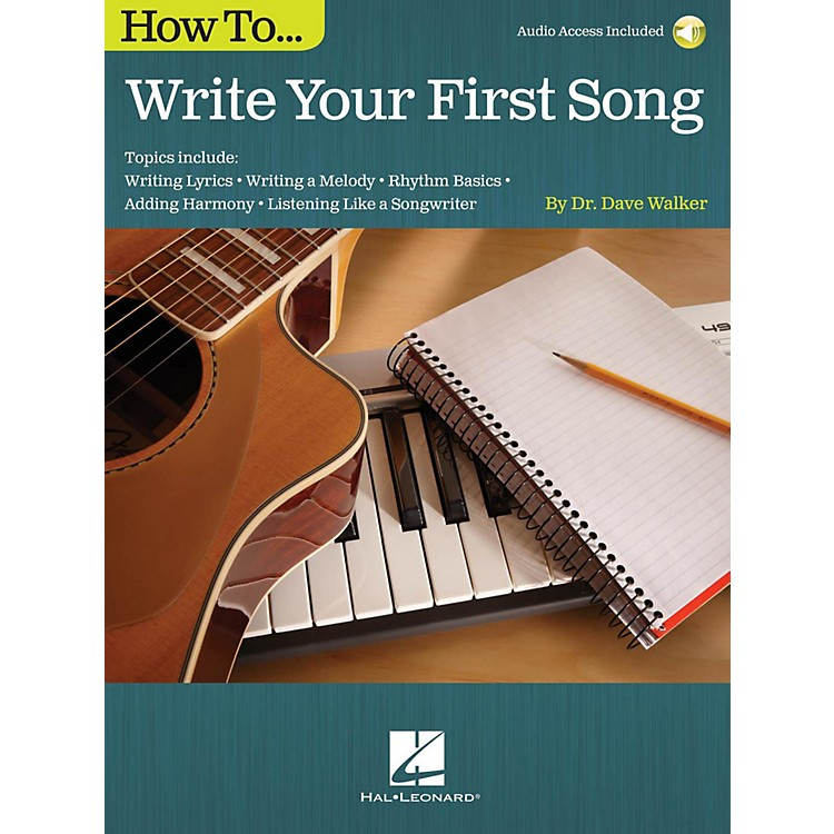 Hal LeonardHow To Write Your First Song (Book/Online Audio)