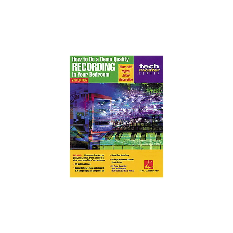 Hal Leonard How to Do a Demo-Quality Recording in Your Bedroom - 2nd Edition Book