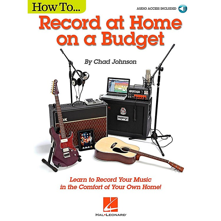 Hal LeonardHow to Record at Home on a Budget - Book/Audio Online