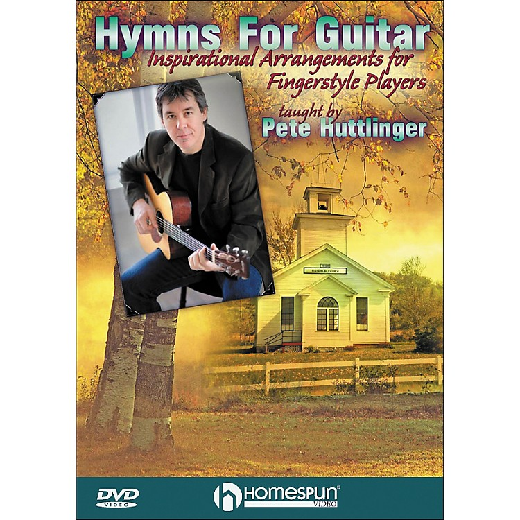 HomespunHymns for Guitar: Inspirational Arrangements for Fingerstyle Players DVD By Pete Huttlinger