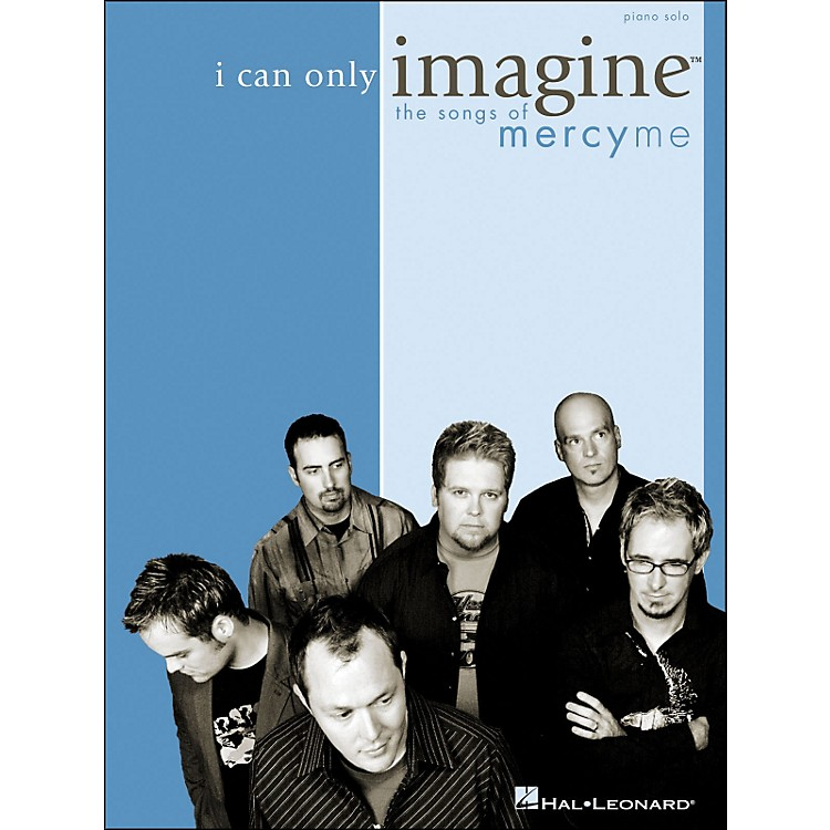Integrity MusicI Can Only Imagine - The Songs Of MercyMe for Piano Solo