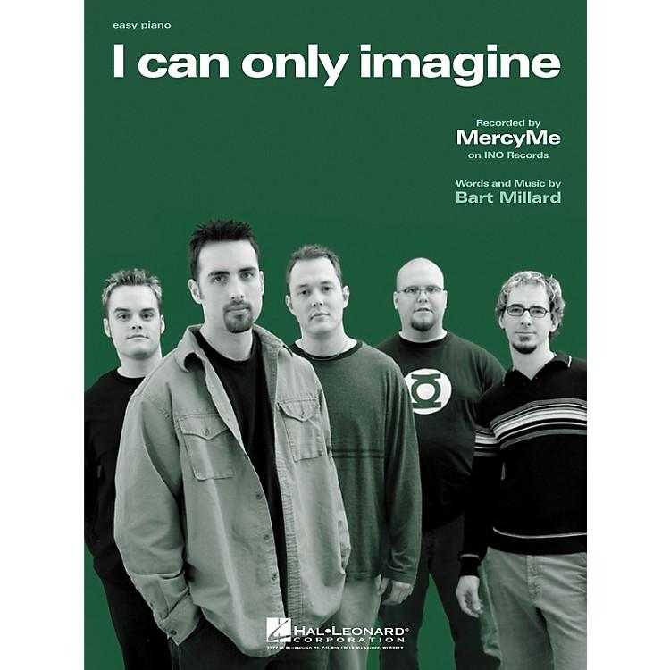 Hal LeonardI Can Only Imagine