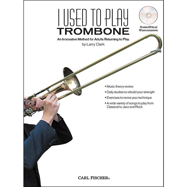 Carl FischerI Used to Play Trombone Book/CD