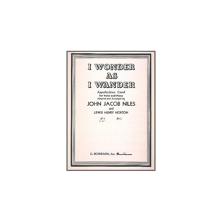 G. SchirmerI Wonder As I Wander for Low Voice In B Flat By John Jacob Niles
