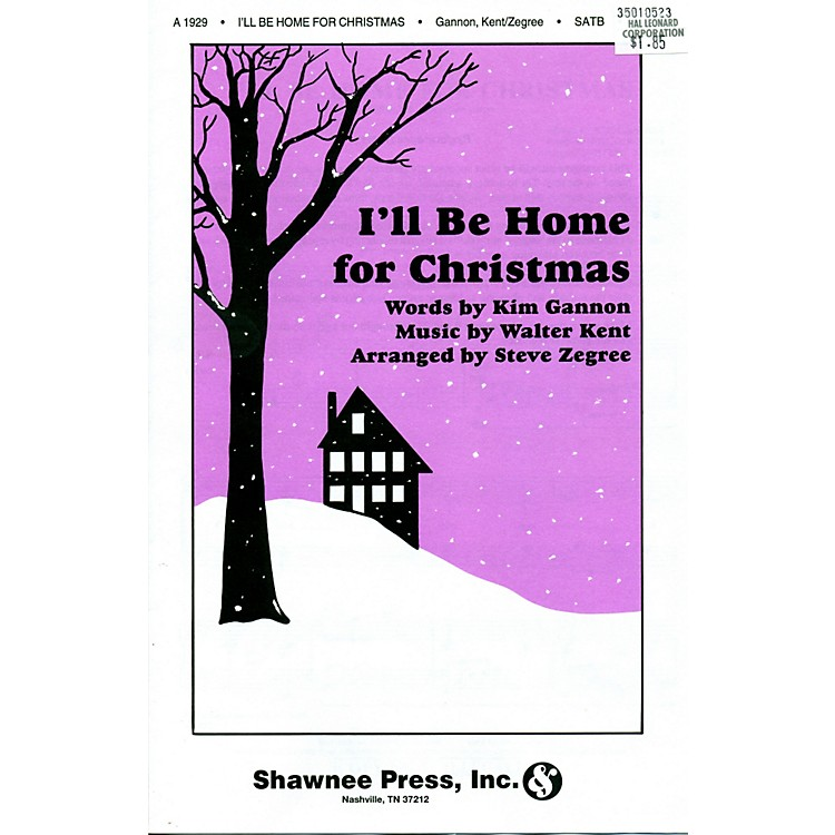 Hal Leonard I'll Be Home For Christmas SATB