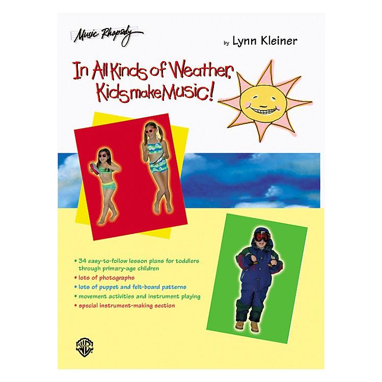 Rhythm BandIn All Kinds of Weather, Kids Make Music! (Teacher's Book)
