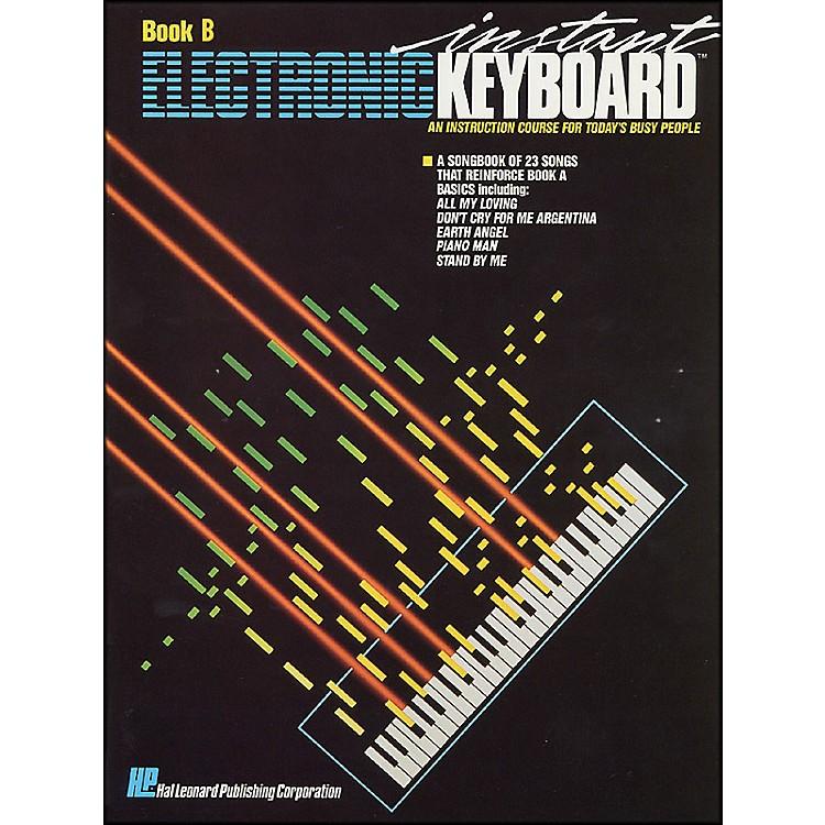 Hal LeonardInstant Electronic Keyboard Book B EKM Series
