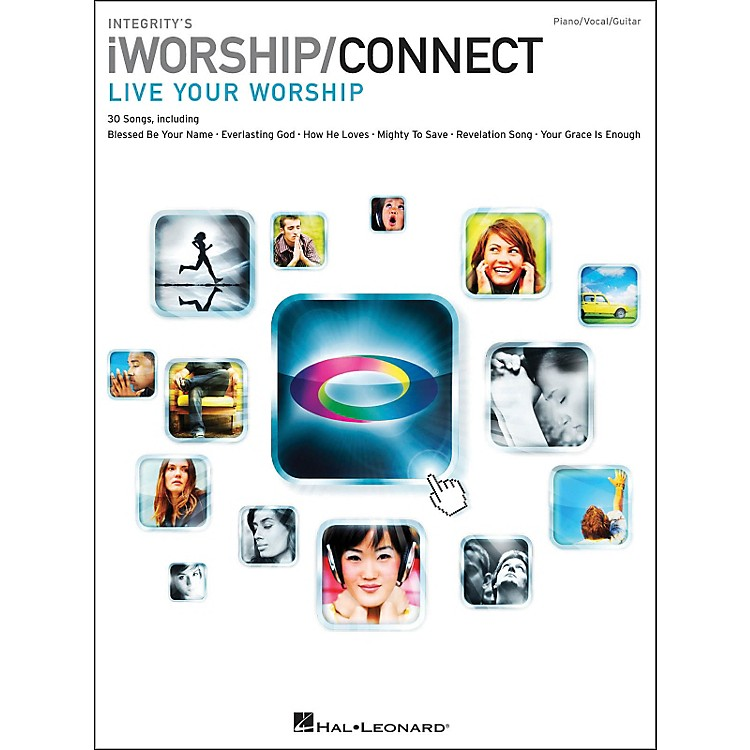 Integrity MusicIntegrity's iworship/Connect Songbook arranged for piano, vocal, and guitar (P/V/G)