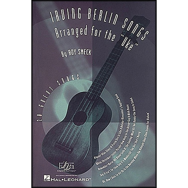 Hal Leonard Irving Berlin Songs Arranged for the Uke