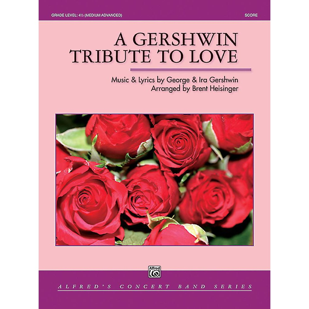 Alfred A Gershwin Tribute to Love Concert Band Grade 4.5 Set
