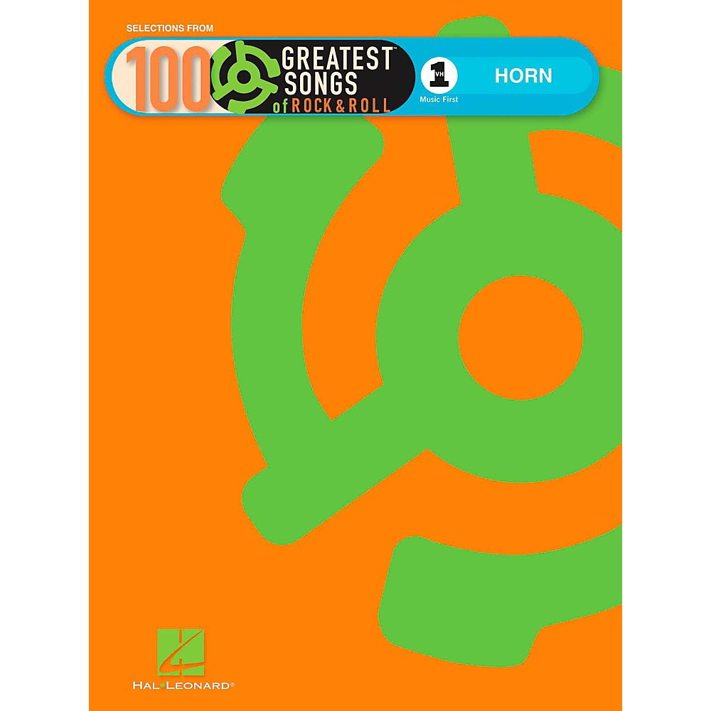 Hal Leonard VH1`s 100 Greatest Songs Of Rock And Roll Horn (Book Only)