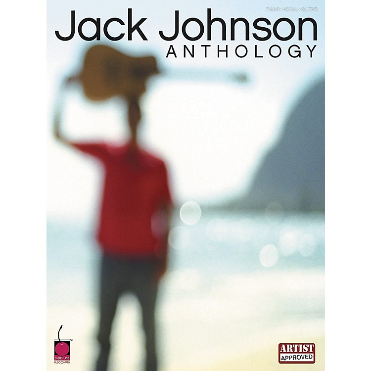 Cherry LaneJack Johnson Anthology Piano, Vocal, Guitar Songbook