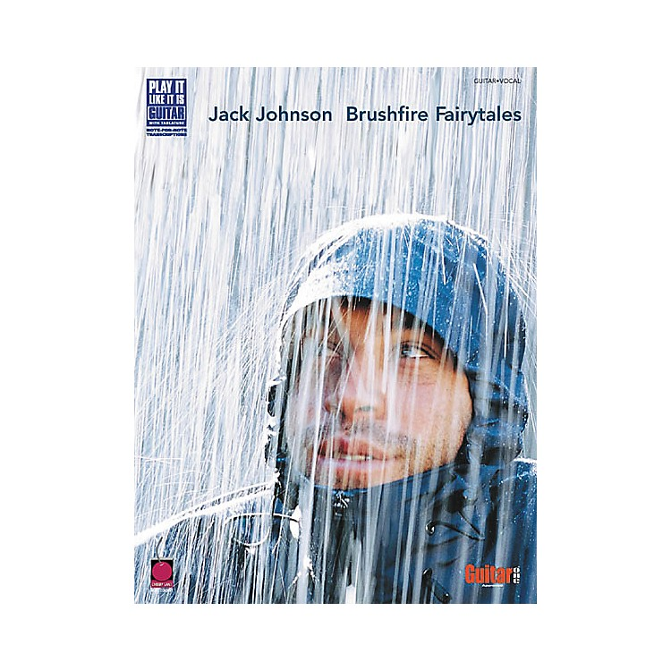 Cherry Lane Jack Johnson Brushfire Fairytales Guitar Tab Songbook