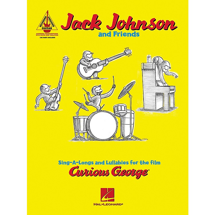 Hal LeonardJack Johnson and Friends - Sing-a-longs and Lullabies for the Film Curious George Guitar Tab Book
