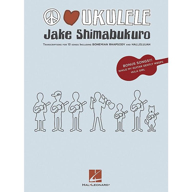 Hal LeonardJake Shimabukuro - Peace Love Ukulele Songbook